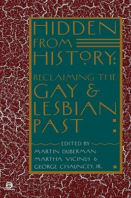 Hidden from History: Reclaiming the Gay and Lesbian Past