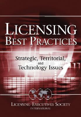 Licensing Best Practices by Robert Goldscheider