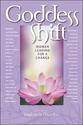 Goddess Shift: Women Leading for a Change