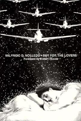 But for the Lovers by Wilfrido D. Nolledo