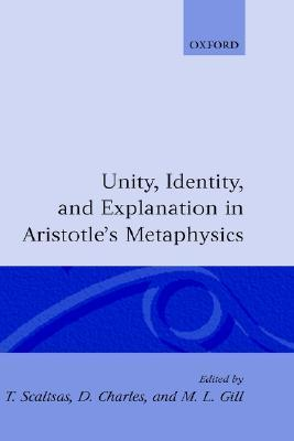 Unity, Identity and Explanation in Aristotle's Metaphysics