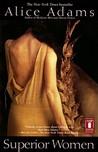 Superior Women by Alice Adams