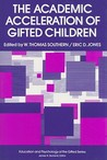 The Academic Acceleration of Gifted Children