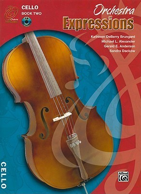 Orchestra Expressions, Book Two Student Edition: Cello, Book & CD