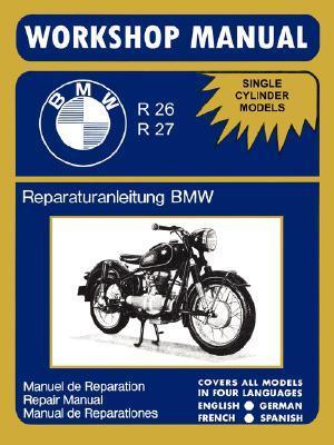 BMW Motorcycles Factory Workshop Manual R26 R27 (1956-1967)