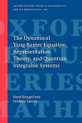 The Dynamical Yang-Baxter Equation, Representation Theory, and Quantum Integrable Systems