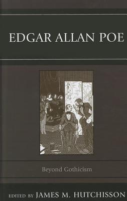 Edgar Allan Poe: Beyond Gothicism