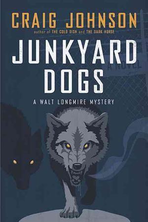 Junkyard Dogs (Walt Longmire, #6)