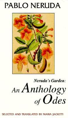 Neruda's Garden by Pablo Neruda