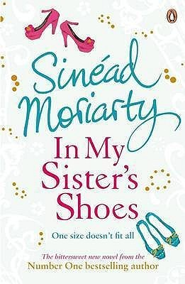 In My Sister's Shoes by Sinéad Moriarty