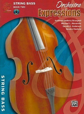 Orchestra Expressions, Book Two Student Edition: String Bass, Book & CD