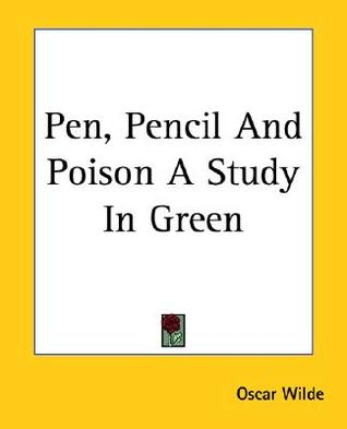 Pen, Pencil and Poison a Study in Green