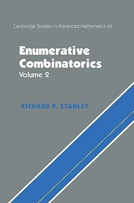 Cambridge Studies in Advanced Mathematics, Volume 62: Enumerative Combinatorics, Volume 2