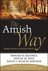 The Amish Way: Patient Faith in a Perilous World