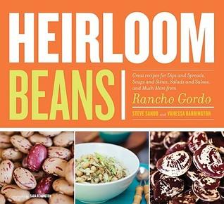 Heirloom Beans by Steve Sando