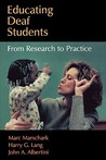 Educating Deaf Students: From Research to Practice