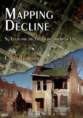 Mapping Decline by Colin Gordon