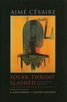 Solar Throat Slashed: The Unexpurgated 1948 Edition