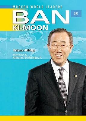 Ban KI-Moon: United Nations Secretary-General
