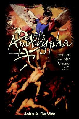 The Devil's Apocrypha: There Are Two Sides to Every Story.
