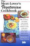 The Meat-Lover's Vegetarian Cookbook
