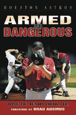 Houston Astros Armed and Dangerous