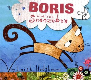 Boris and the Snoozebox by Leigh Hodgkinson