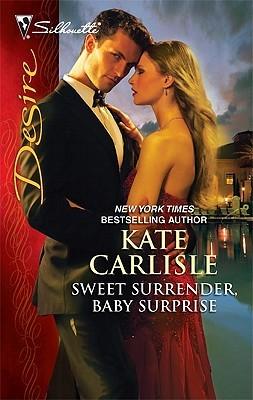 Sweet Surrender, Baby Surprise by Kate Carlisle
