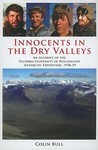 Innocents in the Dry Valleys: An Account of the Victoria University of Wellington Antarctic Expedition, 1958-59