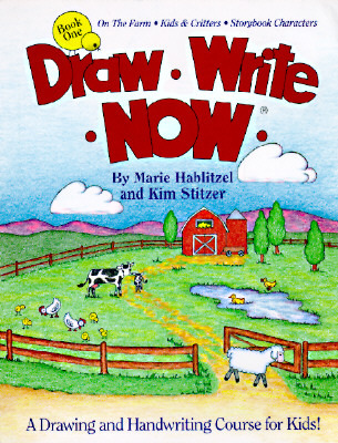 On the Farm, Kids & Critters, Storybook Characters (Draw Write Now #1)