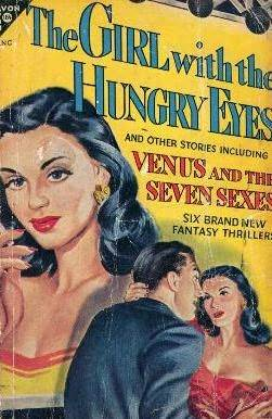 The Girl with the Hungry Eyes, and Other Stories