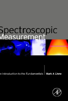 Spectroscopic Measurement: An Introduction to the Fundamentals