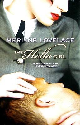 The Hello Girl by Merline Lovelace