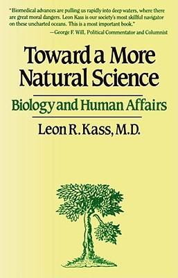 Toward a More Natural Science: Biology and Human Affairs
