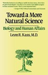 Toward a More Natural Science: Biology and Human Affairs