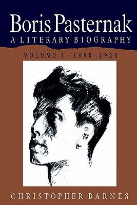 Boris Pasternak: A Literary Biography