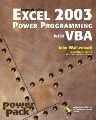 Excel 2003 Power Programming with VBA by John Walkenbach
