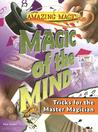 Magic of the Mind: Tricks for the Master Magician