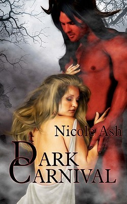 Dark Carnival by Nicole Ash