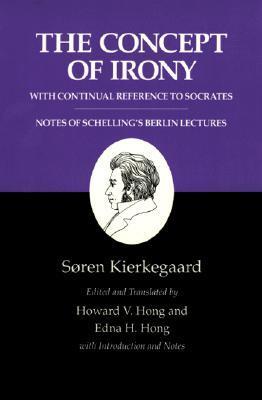 The Concept of Irony by Søren Kierkegaard