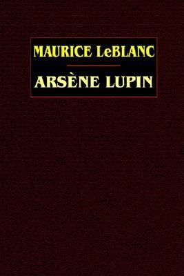 Arsène Lupin by Edgar Jepson