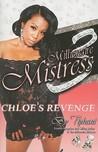 Millionaire Mistress Part 3: Chloe's Revenge