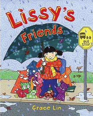 Lissy's Friends by Grace Lin