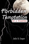 Forbidden Temptation of a Vampire: S�dh� Summer Camp Series