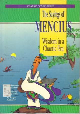 The Sayings of Mencius: Wisdom in a Chaotic Era