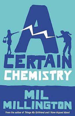 A Certain Chemistry