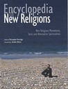 Encyclopedia of New Religions: New Religious Movements, Sects and Alternative Spiritualities