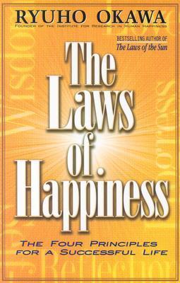 The Laws of Happiness by Ryuho Okawa
