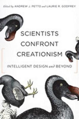 Scientists Confront Creationism: Intelligent Design and Beyond