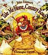Take me Home Country Roads by John Denver